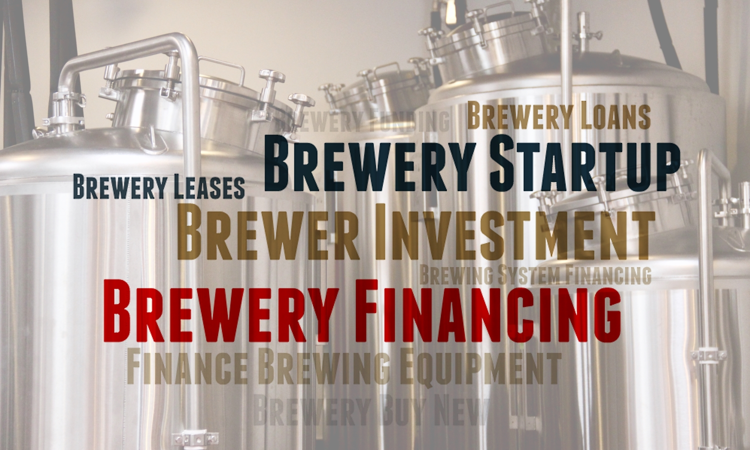 Brewery Financing For Brewing Equipment