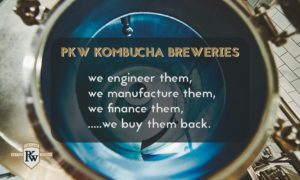 Kombucha Breweries - We Engineer, Manufacture, Finance, & Buy Back